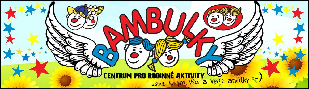 Bambulky – Centrum pro rodinné aktivity